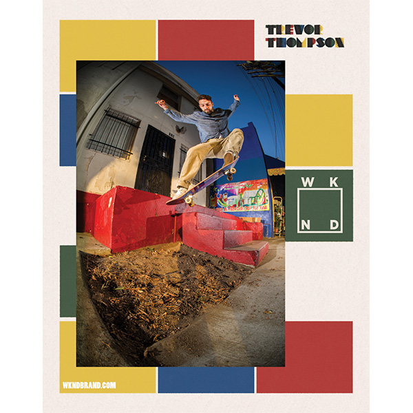 Trevor Thompson WKND In Transworld Skateboarding